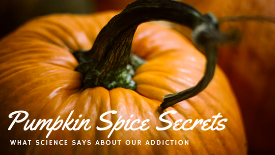 The Science Behind Pumpkin Spice