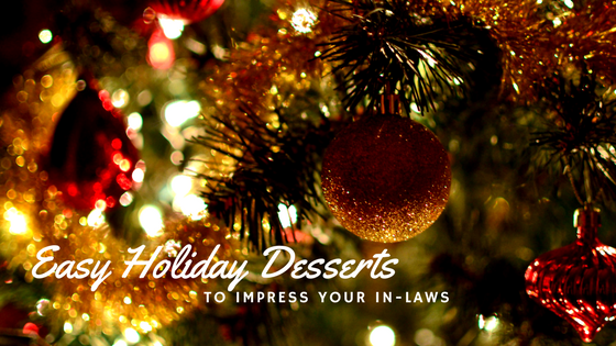 5 Last Minute Holiday Desserts
