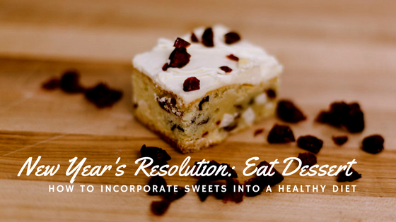Resolve to Eat Dessert
